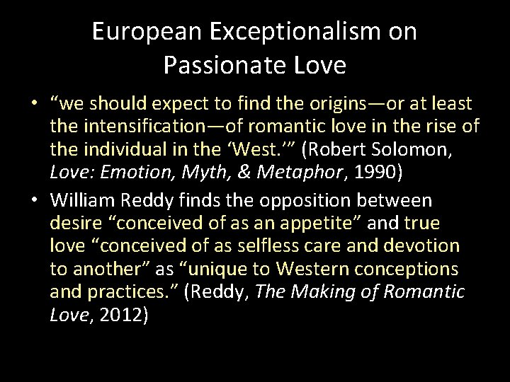 """European Exceptionalism on Passionate Love • """"we should expect to find the origins—or at"""