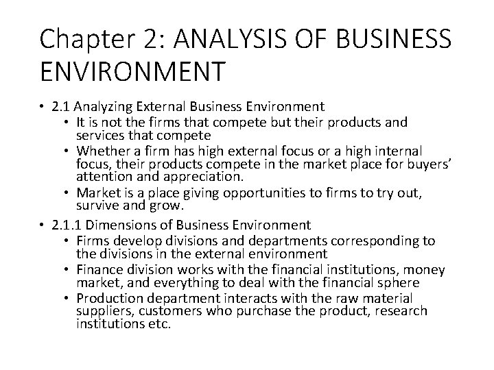 Chapter 2: ANALYSIS OF BUSINESS ENVIRONMENT • 2. 1 Analyzing External Business Environment •