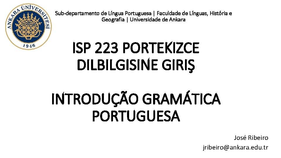 Sub-departamento de Língua Portuguesa | Faculdade de Línguas, História e Geografia | Universidade de