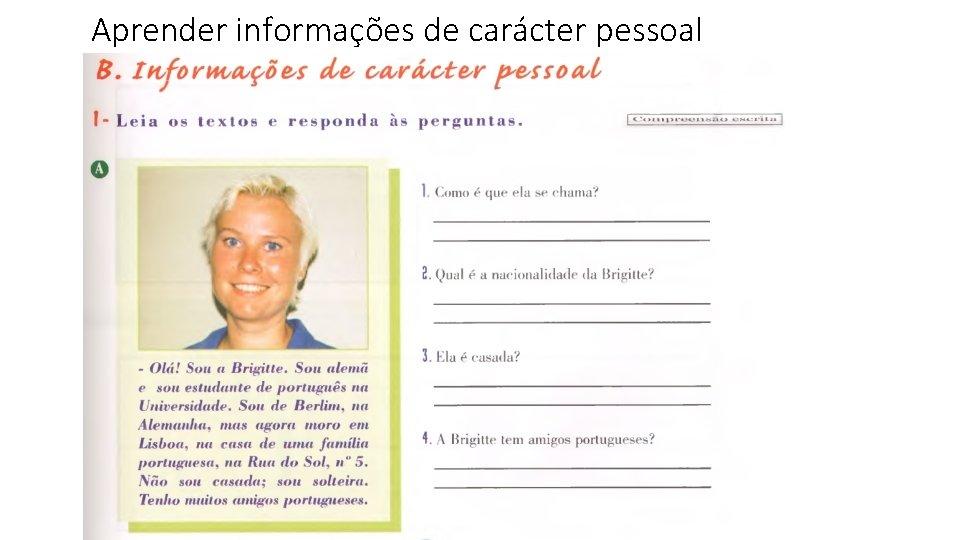 Aprender informações de carácter pessoal