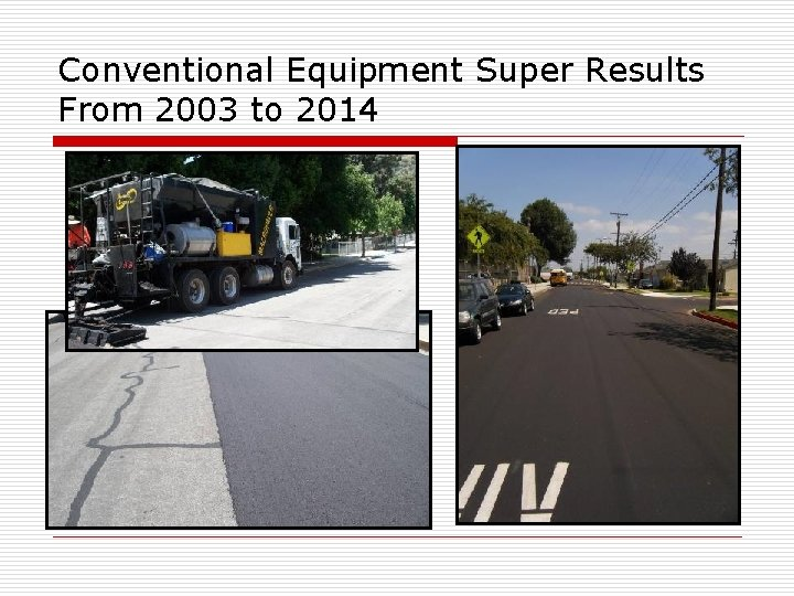 Conventional Equipment Super Results From 2003 to 2014