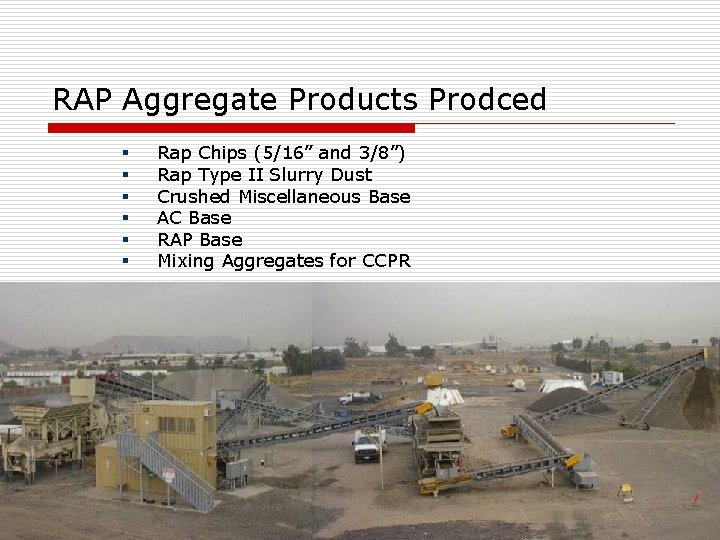 """RAP Aggregate Products Prodced § § § Rap Chips (5/16"""" and 3/8"""") Rap Type"""