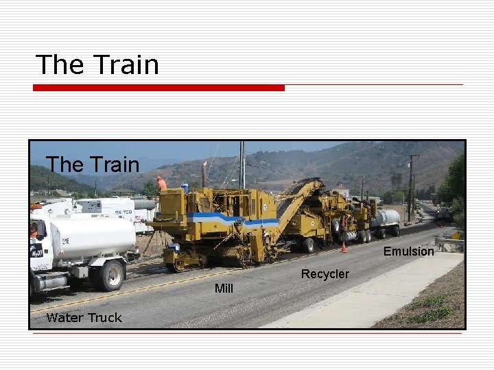 The Train Emulsion Recycler Mill Water Truck