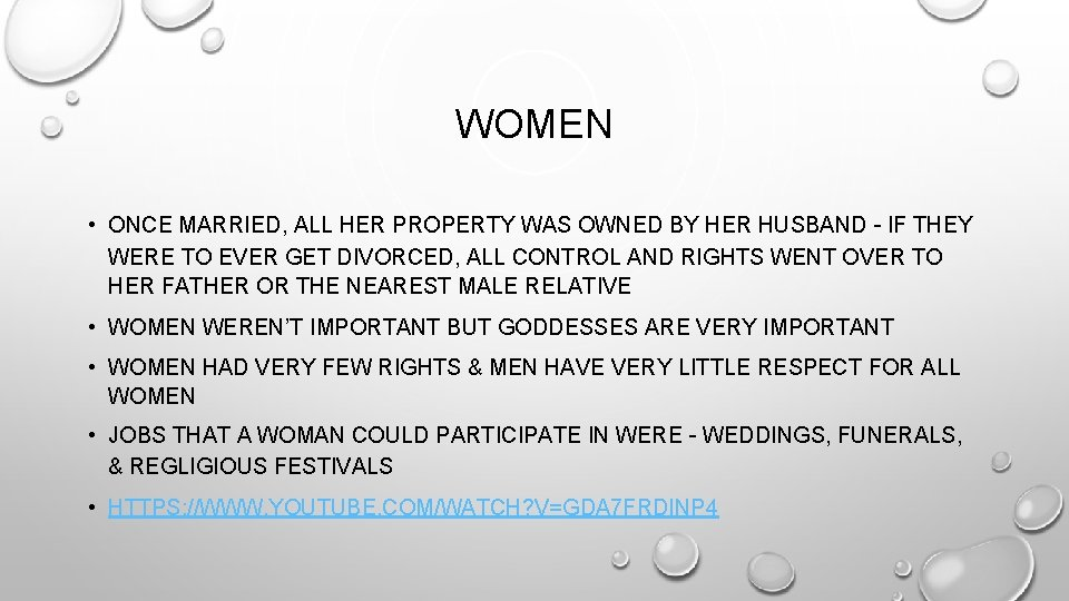 WOMEN • ONCE MARRIED, ALL HER PROPERTY WAS OWNED BY HER HUSBAND – IF