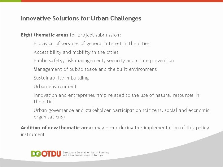 Innovative Solutions for Urban Challenges Eight thematic areas for project submission: Provision of services