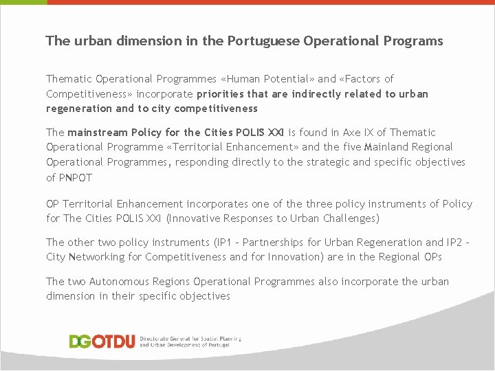 The urban dimension in the Portuguese Operational Programs Thematic Operational Programmes «Human Potential» and