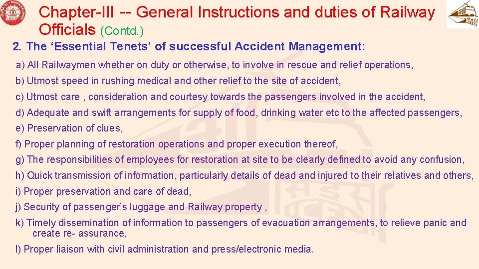 Chapter-III -- General Instructions and duties of Railway Officials (Contd. ) 2. The 'Essential