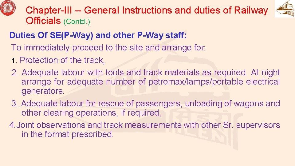 Chapter-III -- General Instructions and duties of Railway Officials (Contd. ) Duties Of SE(P-Way)