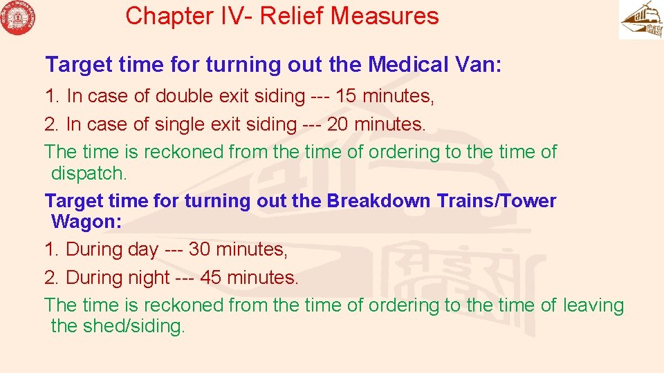 Chapter IV- Relief Measures Target time for turning out the Medical Van: 1. In