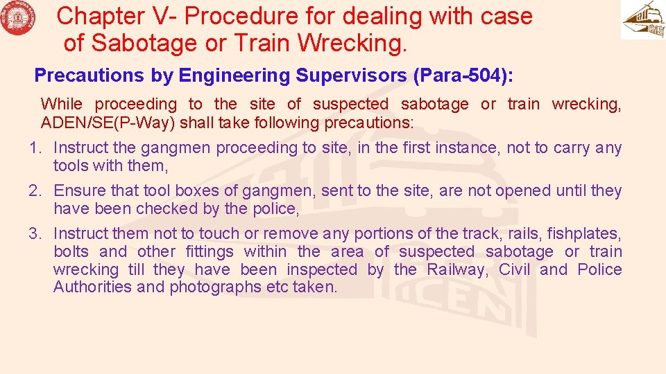 Chapter V- Procedure for dealing with case of Sabotage or Train Wrecking. Precautions by