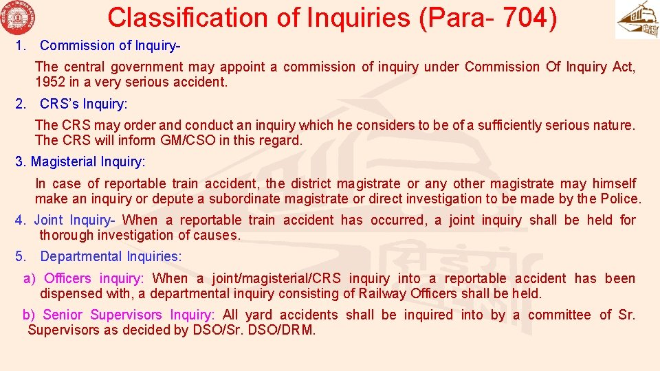 Classification of Inquiries (Para- 704) 1. Commission of Inquiry. The central government may appoint