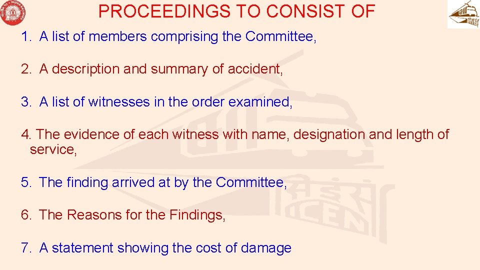 PROCEEDINGS TO CONSIST OF 1. A list of members comprising the Committee, 2. A