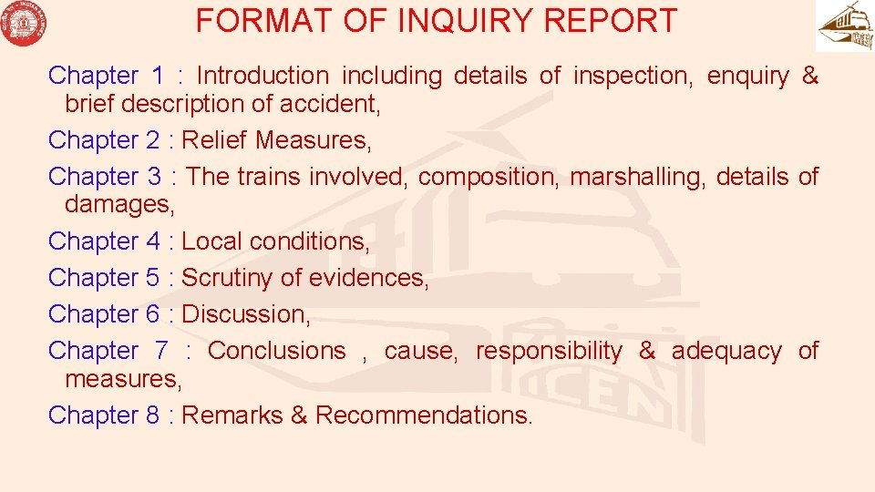 FORMAT OF INQUIRY REPORT Chapter 1 : Introduction including details of inspection, enquiry &