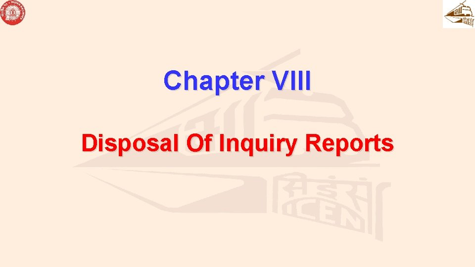 Chapter VIII Disposal Of Inquiry Reports