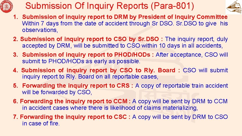 Submission Of Inquiry Reports (Para-801) 1. Submission of inquiry report to DRM by President