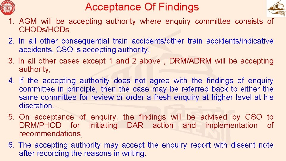 Acceptance Of Findings 1. AGM will be accepting authority where enquiry committee consists of