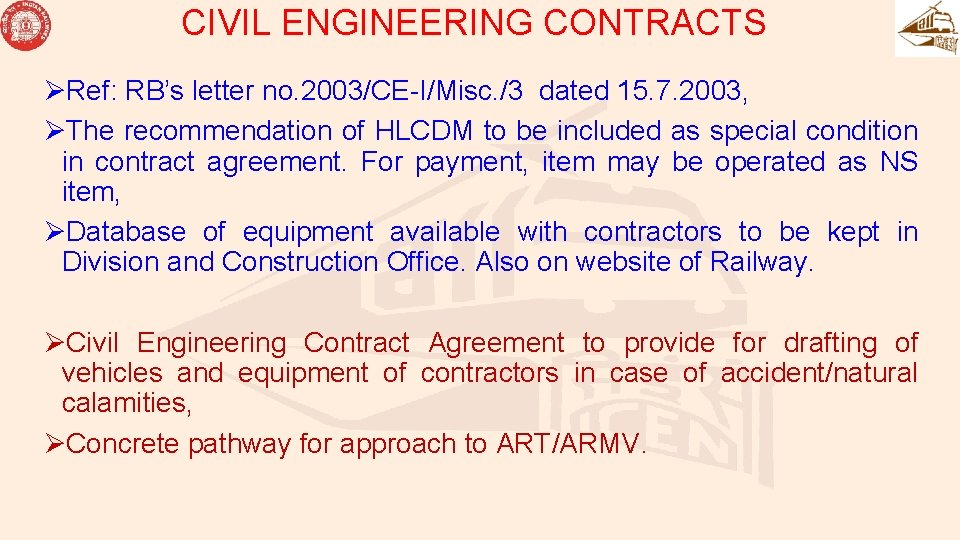 CIVIL ENGINEERING CONTRACTS ØRef: RB's letter no. 2003/CE-I/Misc. /3 dated 15. 7. 2003, ØThe