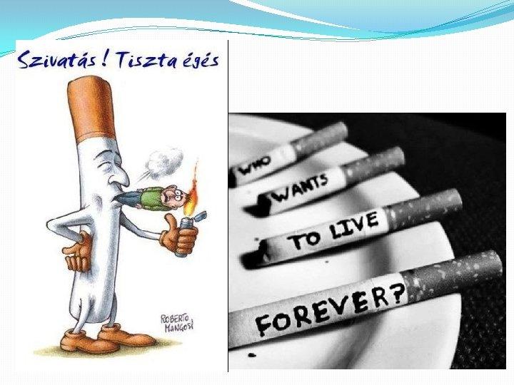hosszú ideig dohányzó