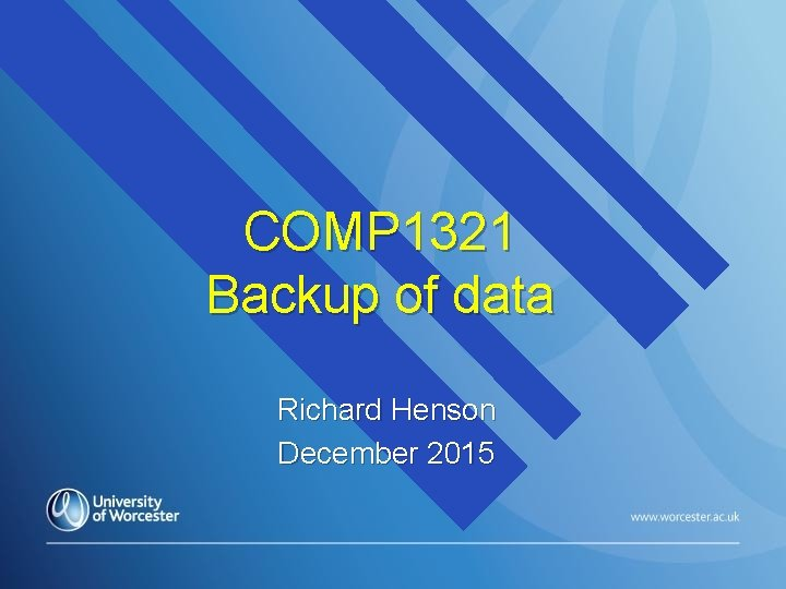 COMP 1321 Backup of data Richard Henson December 2015