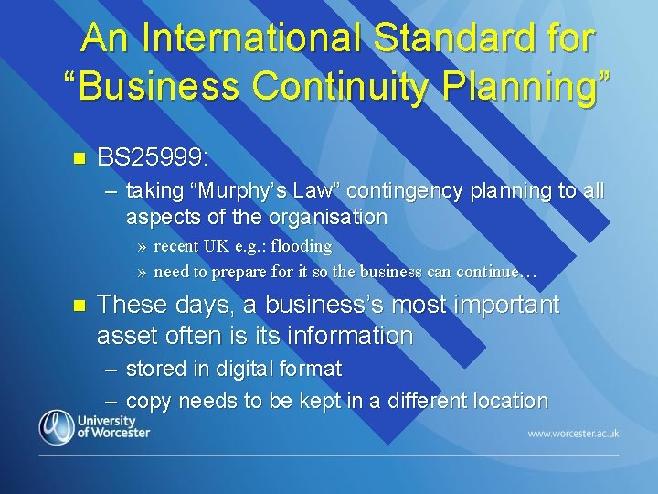 """An International Standard for """"Business Continuity Planning"""" n BS 25999: – taking """"Murphy's Law"""""""