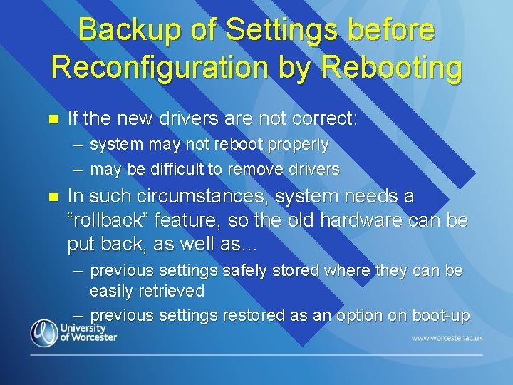 Backup of Settings before Reconfiguration by Rebooting n If the new drivers are not