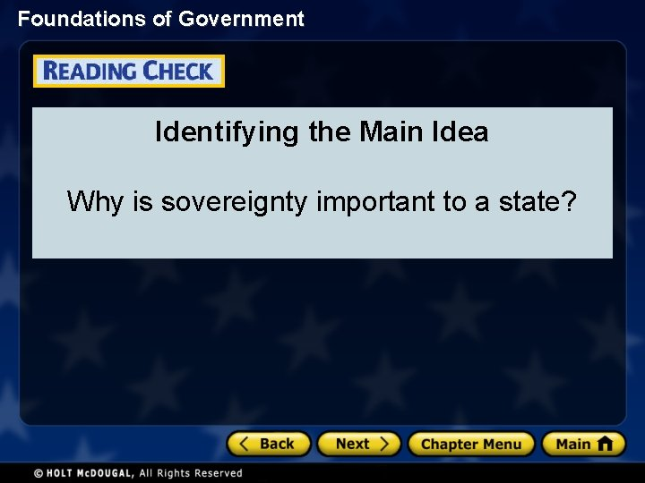 Foundations of Government Identifying the Main Idea Why is sovereignty important to a state?