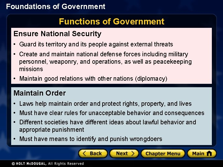 Foundations of Government Functions of Government Ensure National Security • Guard its territory and