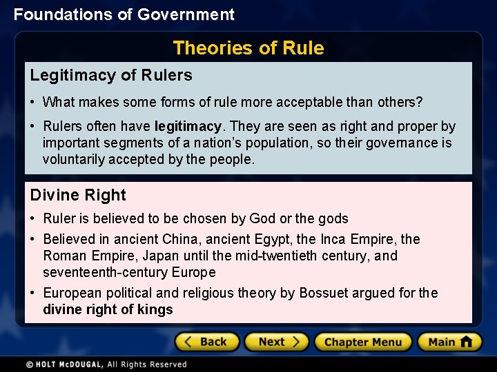 Foundations of Government Theories of Rule Legitimacy of Rulers • What makes some forms