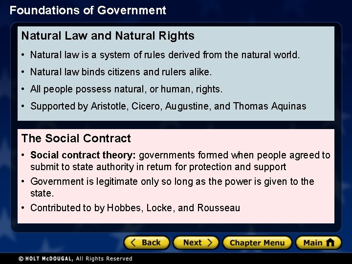 Foundations of Government Natural Law and Natural Rights • Natural law is a system