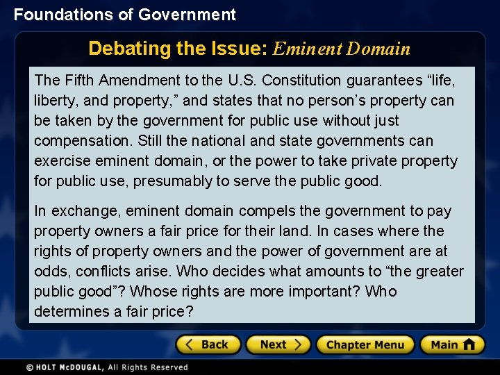Foundations of Government Debating the Issue: Eminent Domain The Fifth Amendment to the U.