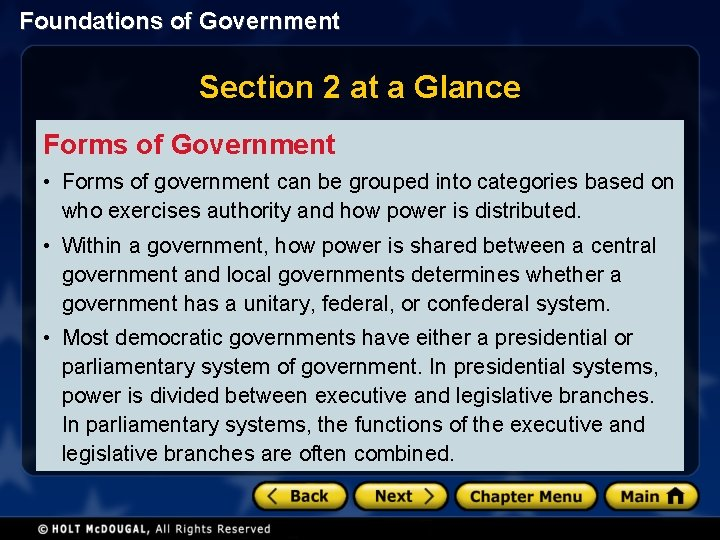 Foundations of Government Section 2 at a Glance Forms of Government • Forms of