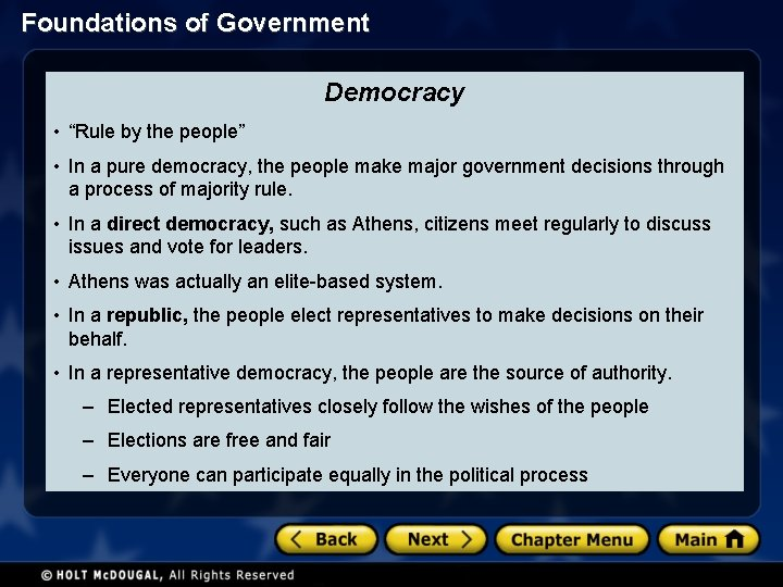 """Foundations of Government Democracy • """"Rule by the people"""" • In a pure democracy,"""