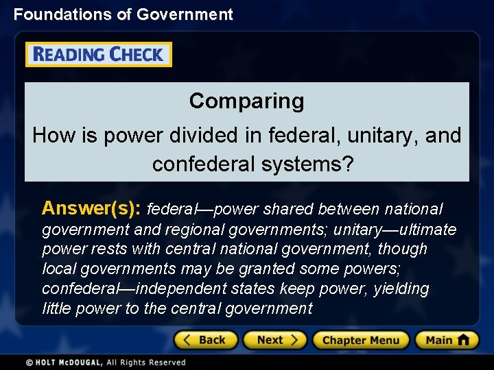 Foundations of Government Comparing How is power divided in federal, unitary, and confederal systems?