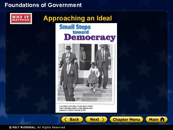 Foundations of Government Approaching an Ideal