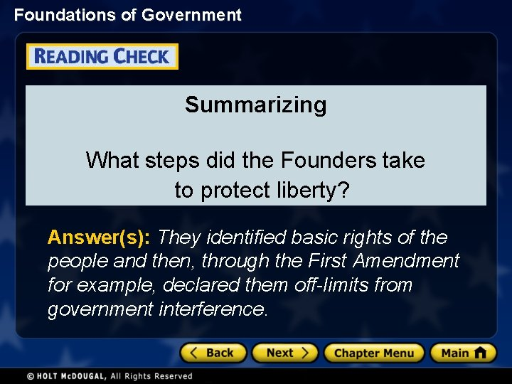 Foundations of Government Summarizing What steps did the Founders take to protect liberty? Answer(s):