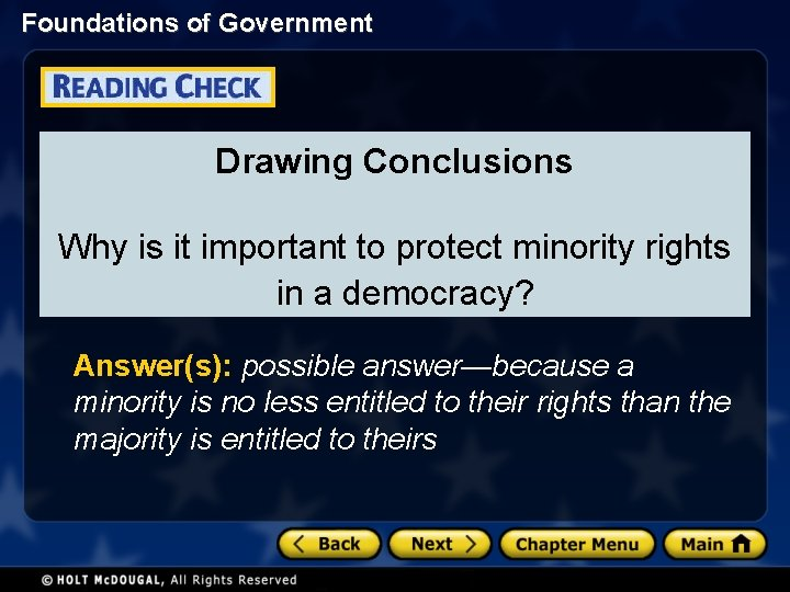 Foundations of Government Drawing Conclusions Why is it important to protect minority rights in