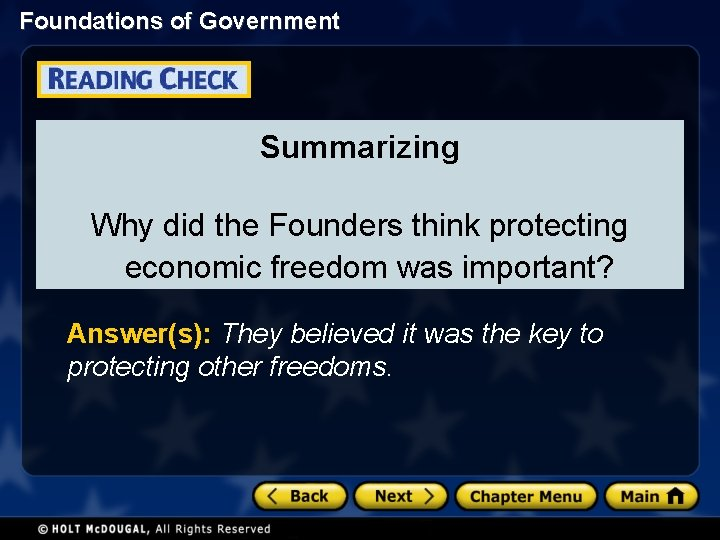 Foundations of Government Summarizing Why did the Founders think protecting economic freedom was important?
