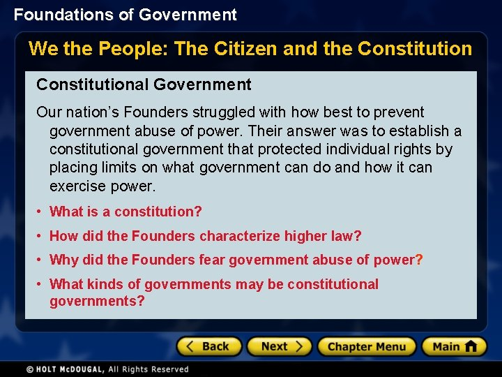 Foundations of Government We the People: The Citizen and the Constitutional Government Our nation's