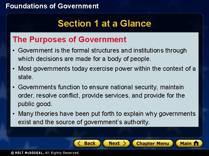 Foundations of Government Section 1 at a Glance The Purposes of Government • Government
