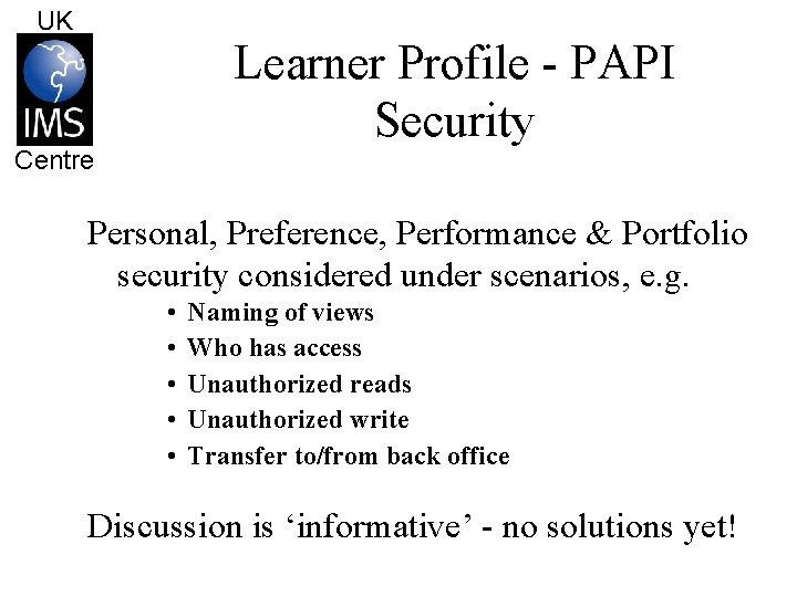 UK Learner Profile - PAPI Security Centre Personal, Preference, Performance & Portfolio security considered