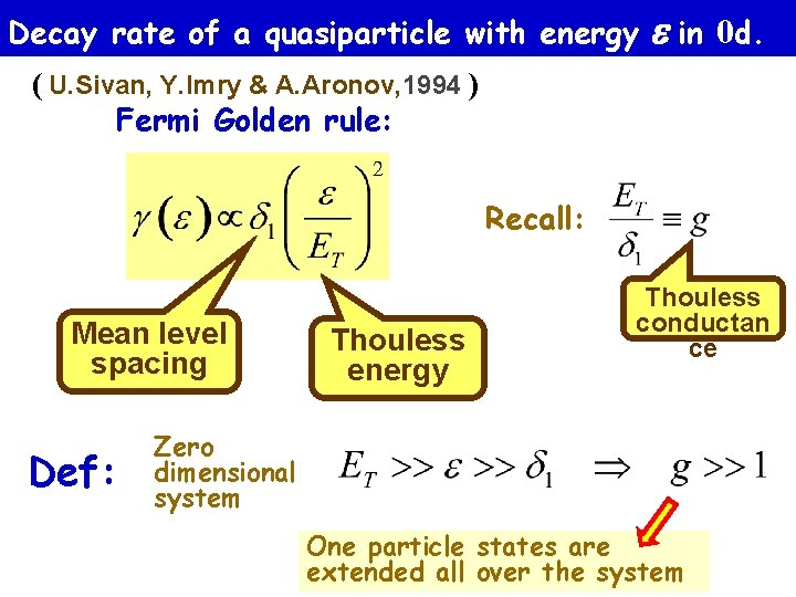 Decay rate of a quasiparticle with energy in 0 d. ( U. Sivan, Y.