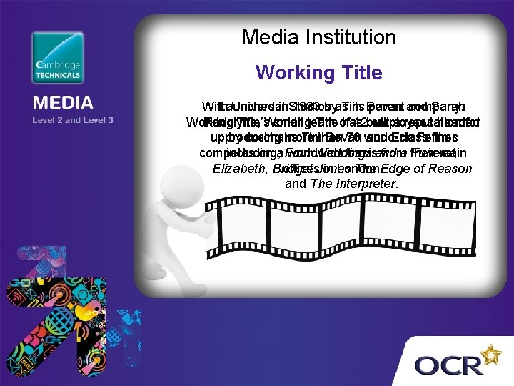 Media Institution Working Title With Launched Universal in. Studios 1983 byas Tim its Bevan