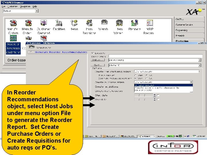 In Reorder Recommendations object, select Host Jobs under menu option File to generate the