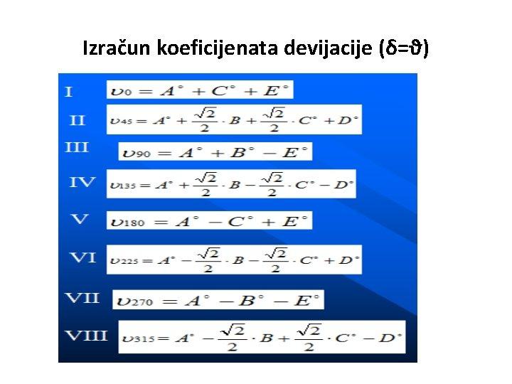 Izračun koeficijenata devijacije (δ=ϑ)