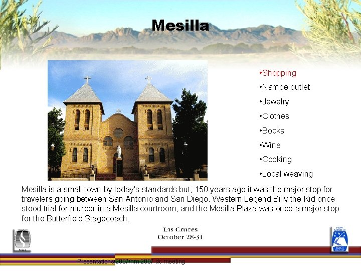 Mesilla • Shopping • Nambe outlet • Jewelry • Clothes • Books • Wine