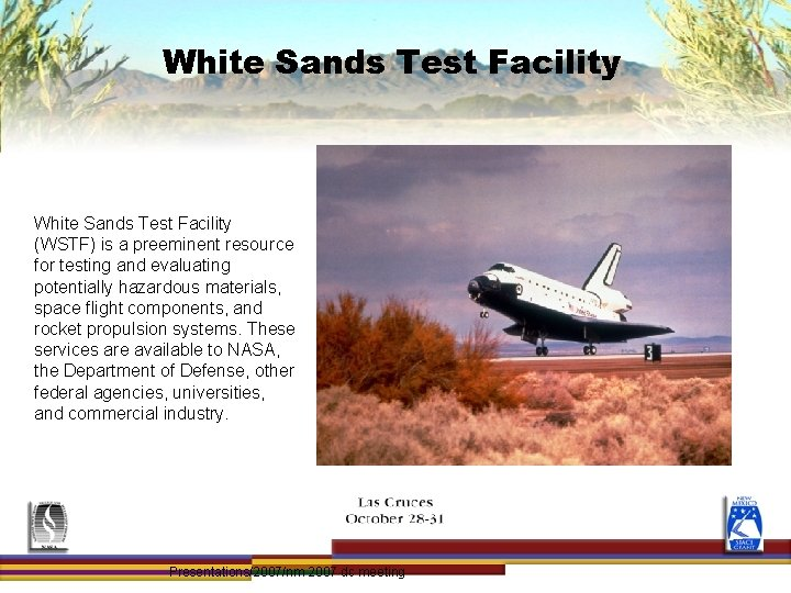 White Sands Test Facility (WSTF) is a preeminent resource for testing and evaluating potentially
