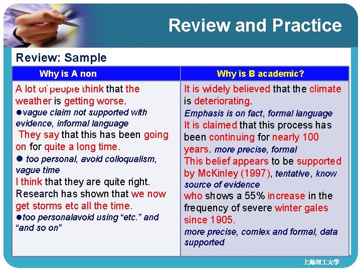 Review and Practice Review: Sample Why is A non academic? A lot of people