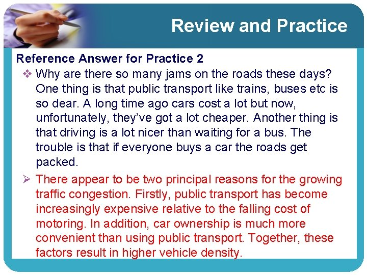 Review and Practice Reference Answer for Practice 2 v Why are there so many