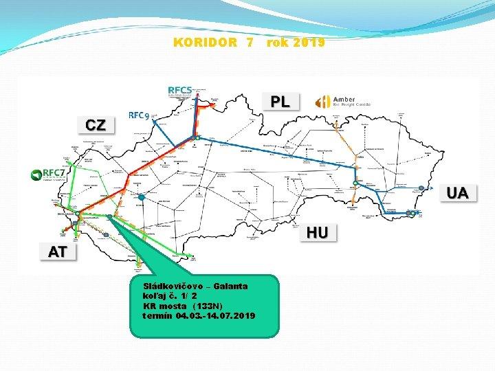 KORIDOR 7 rok 2019 Sládkovičovo – Galanta koľaj č. 1/ 2 KR mosta (133