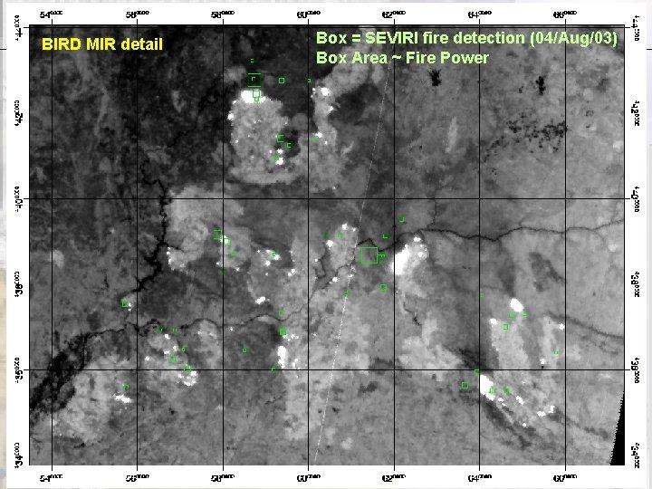 EUMETSAT 2004, March 24 th BIRD MIR detail Performance Earth Observation Dep. t Box